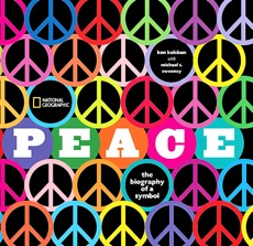 """Peace: The Biography of a Symbol"""